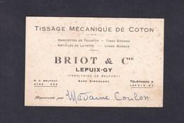 Carte De Visite Commerciale Briot & Cie Lepuy Gy Territoire De Belfort Tissage Mecanique De Coton - Visiting Cards