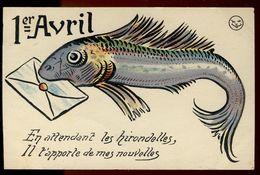1er Avril - En Attendant Les Hirondelles, Il T'apporte De Mes Nouvelles - Poisson D'avril - 1 De April (pescado De Abril)