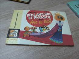 Dupuis Collection Carrousel 43 Bebe Antoine Et Le Parasol Dans Vive Le Roi - Livres, BD, Revues