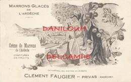 07 // PRIVAS    Marrons Glacés De L' Ardèche   CLEMENT GAUGIER, Carte Publicitaire - Privas