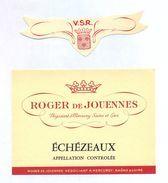 1 Etiquette Ancienne De VIN ECHEZEAUX - ROGER DE JOUENNES - NEGOCIANT A MERCUREY - Bourgogne