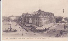 CPA - 166. BORDEAUX  - Le Cours Du Trente Juillet Et Allées De Tourny - Bordeaux