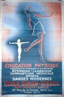AFFICHE  RARE **signée F. VECCIA  1944 **gym  Ecole Cours De Danse Sport * Paris 97 Rue De La POMPE 16 Iéme 100 X 150 Cm - Lithographies