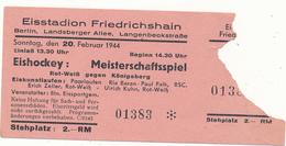 BERLIN, 1944 - Eisstadion Friedrichshain - Ticket D'Entrée, Hockey Sur Glace - Tickets - Vouchers