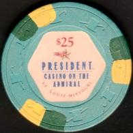 $25 Casino Chip. President, St Louis, MO. K53. - Casino
