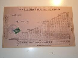 ITALIA TRIESTE BIGLIETTO DI AUTOBUS SOCIETà AUTOTURISTICA TRIESTINA OCCUPAZIONE TEDESCA 1944 PROVINZ FRIAUL FRIULI - Documenti Storici