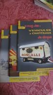 Le Mag Des Véhicules Et Chapiteaux De Cirque. Nos Hors-série 2,3,5,6,8: Roncalli, Pinder, J.Richard - Books, Magazines, Comics