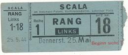BERLIN, 1944 - Ticket D'Entrée, Scala - Variétés, Spectacles - Tickets - Vouchers