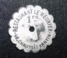 "Jeton De Nécessité ""1 Fr Restaurant Le Meunier  - Paris"" Emergency Token - Monetary/Of Necessity"