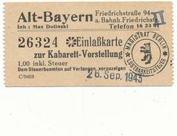 BERLIN, 1943 - Ticket Entrée - Alt Bayern, Kabarett - Tickets - Vouchers