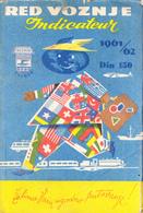 RAILWAY TIMETABLE - YUGOSLAVIA 1961/1962  220 PAGES - Europe