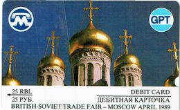 PHONECARDS--RUSSIA- 25 BRITISH-SOVIT TRADE FAIR MOSCOW 1989  THR CARD IS BROKEN  -WITH A TAPE - Russia