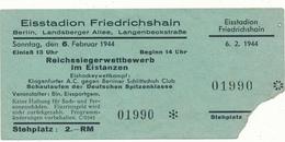 BERLIN 1944 - Ticket, Entrée - Eisstadion Friedrichshain - Tickets - Vouchers