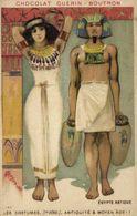 CHROMO CHOCOLAT GUERIN BOUTRON LES COSTUMES ANTIQUITE & MOYEN AGE  EGYPTE ANTIQUE    RV - Guerin Boutron