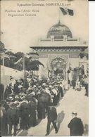 Exposition De 1906  Marseille  Pavillon De L'Amer Picon   Dégustation Gatuite - Other Municipalities