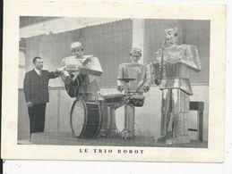 10x15 Musique Le Trio Robot    Zénon Specht   14 Rue De La Gare   Anvers - Cartes Postales