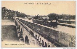 Cp..47..AGEN..SUR LE PONT CANAL..BATTELLERIE..GABARE OU COUTRILLON ..BEAU PLAN.. - Agen