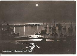MANFREDONIA - PLENILUNIO SUL PORTO - Manfredonia