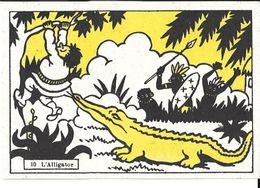Chromo - Jouvence De L'Abbé Soury - N°10 L'alligator - Chromos