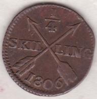 Sweden. 1/4 Skilling 1806. Gustaf IV Adolf. KM# 564 - Suède