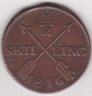 Sweden. 1/2 Skilling 1816. Carl XIII. KM# 590 - Suède