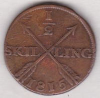 Sweden. 1/2 Skilling 1815. Carl XIII. KM# 590 - Suède