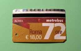 ITALIA 2018, ROMA METREBUS 72 HOURS, USED - Season Ticket