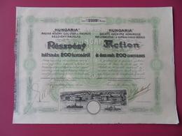 """RARE ACTION"""" HUNGARIA"""" FABRICATION Et Le RAFFINAGE D'HUILES VEGETALES FIUME DEVENU RIJEKA  CROATIE - Pétrole"""