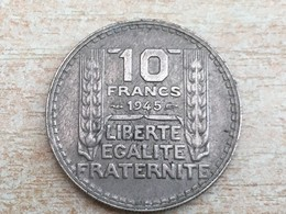 1945 No 'B' 10 Franc Coin - Every Fine, Uncleaned - K. 10 Francs