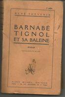 René THEVENIN Barnabé Tignol Et Sa Baleine, Avec Dédicace - Libri, Riviste, Fumetti