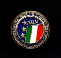 FOOTBALL - ITALIA - PIN - FEDERAZIONE ITALIANA GIUOCO CALCIO - CAMPIONI DEL MONDO 1934 / 1938 / 1982 - Calcio
