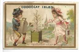 CHROMO - CHOCOLAT IBLED - Trop D'humidité... - Ibled
