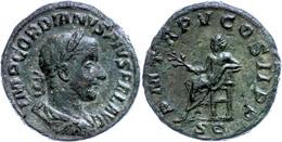 "30 Gordianus III., 238-244, Sesterz (21,52g), Rom. Av: Büste Nach Rechts, Darum ""IMP GORDIANVS PIVS FEL AVG"". Rev: Thron - Roman"