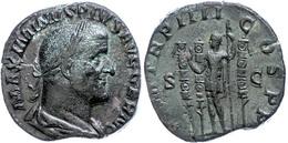 "31 Maximinus Thrax, 238, Sesterz (17,93g), Rom. Av: Büste Nach Rechts, Darum ""MAXIMINVS PIVS AVG GERM"". Rev: Stehender K - Roman"