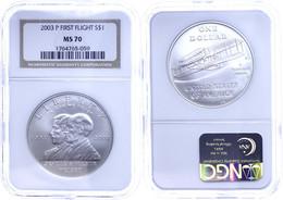 844 Dollar, 2003, P, First Flight, In Slab Der NGC Mit Der Bewertung MS70, First Strike. - United States