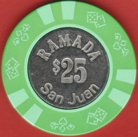 $25 Casino Chip. Ramada, San Juan, Puerto Rico. K54. - Casino
