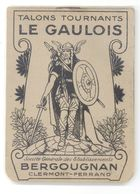 """63 - ETABLISSEMENTS """"BERGOUGNAN"""" - TALONS TOURNANTS  """"LE GAULOIS"""" - CARNET PUB COMMERCIAL ANCIEN (8 X 11 Cm). - France"""