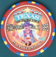 $5 Casino Chip. Texas, N. Las Vegas, NV. Grand Opening 1995. K58. - Casino