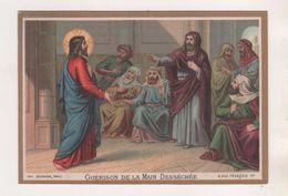 IMAGE PIEUSE ANCIENNE, GUERISON DE LA MAIN DESSECHEE -  MAISON DE LA BONNE PRESSE PARIS - DORURE - A VOIR - Images Religieuses