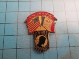 Pin710a Pin's Pins / Beau Et Rare : FALLAIT PAS Y ALLER !!! POW MIA BRING THEM HOME USA IOWA  Marquage Au Dos : - --- - - Militaria