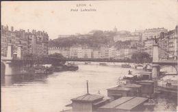 CPA - LYON 1 .  Pont Lafeuillée - Lyon