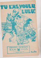 (GB21)tu M'as Voulu Lulu ! Musique C OBERFELD  ; Paroles FERNAND VIMONT Et FERNAND POTHIER - Scores & Partitions