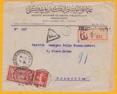 1919 - Devant De Lettre Reco. De Constantinople Galata, Turquie, Levant Français Vers Bruxelles, Belgique, Trésor Et  Po - Marcophilie (Lettres)