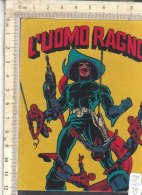 PO7252D# ADESIVO STICKER Allegato FUMETTI STAR COMICS L'UOMO RAGNO - SPIDER MAN - Spider Man
