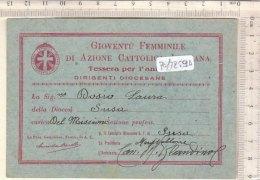 PO7259D# TESSERA GIOVENTU' FEMMINILE AZIONE CATTOLICA - DIOCESI SUSA 1934 - Vecchi Documenti