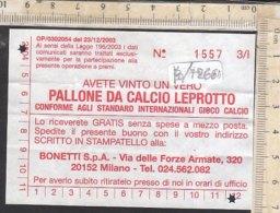 PO7266D# BUONO VINCITA PALLONE DA CALCIO LEPROTTO - Vecchi Documenti