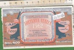 PO7267D# BIGLIETTO LOTTERIA DI CAPODANNO 1962 LIRE 500 - Lottery Tickets