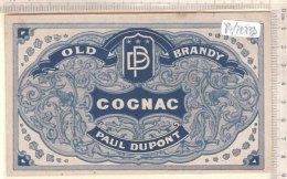 PO7273D# ETICHETTA VINI LIQUORI COGNAC PAUL DUPONT - OLD BRANDY - Whisky