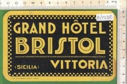 PO7278D# ETICHETTA - ADESIVI ALBERGHI - GRAND HOTEL BRISTOL VITTORIA - RAGUSA - Hotel Labels