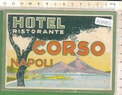 PO7282D# ETICHETTA - ADESIVI ALBERGHI - HOTEL RISTORANTE CORSO NAPOLI - Hotel Labels